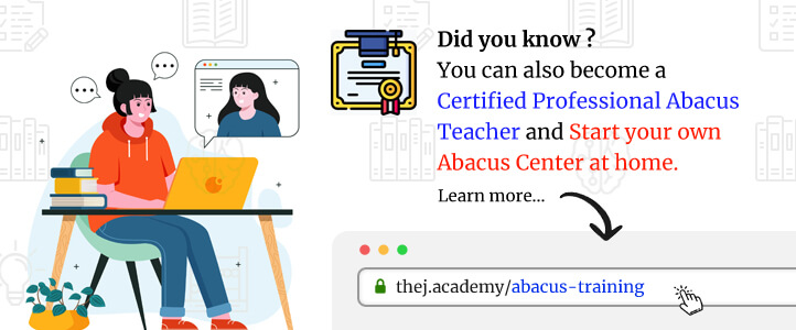 Become a Professional Certified Abacus Teacher. Welcome to Abacus Training at Thej Academy