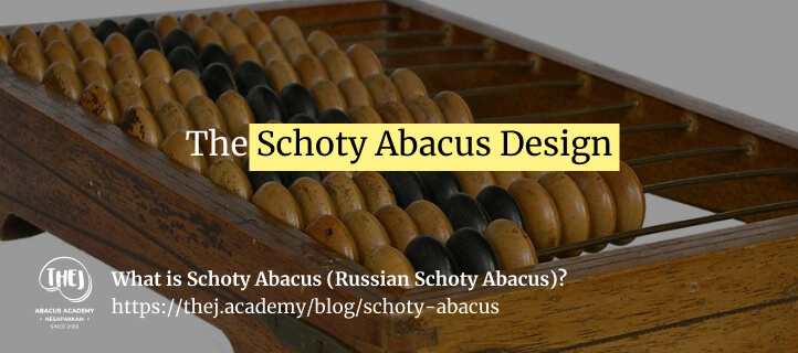 The Schoty Abacus Design - Thej Academy blog image